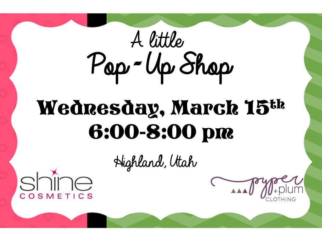 Pop-up Shop Shine Cosmetics Highland Utah