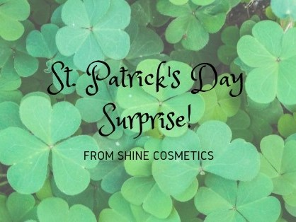 St. Patrick's Day Surprise from Shine Cosmetics 03
